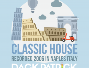 Classic House (Recorded in Naples Italy), Live Full Length Mix